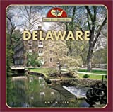 Front cover for the book Delaware (From Sea to Shining Sea) by Amy Miller