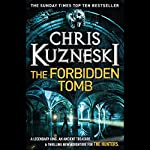 The Forbidden Tomb | Chris Kuzneski