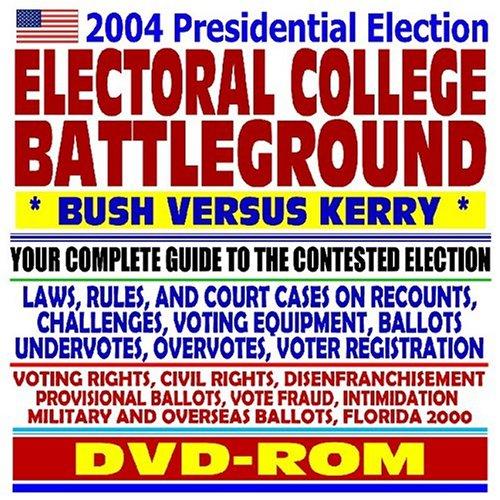 2004 Presidential Election Electoral College Battleground, Bush