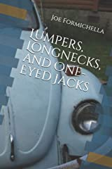 Lumpers, Longnecks, and One-Eyed Jacks: A 70s Recipe for a Rainy Day Paperback