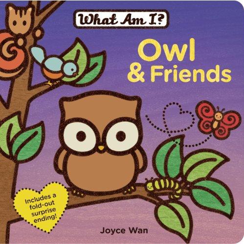 Owl & Friends (What Am I? (Price Stern Sloan))