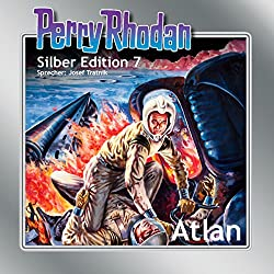 Atlan (Perry Rhodan Silber Edition 7)