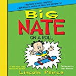 Big Nate on a Roll | Lincoln Peirce