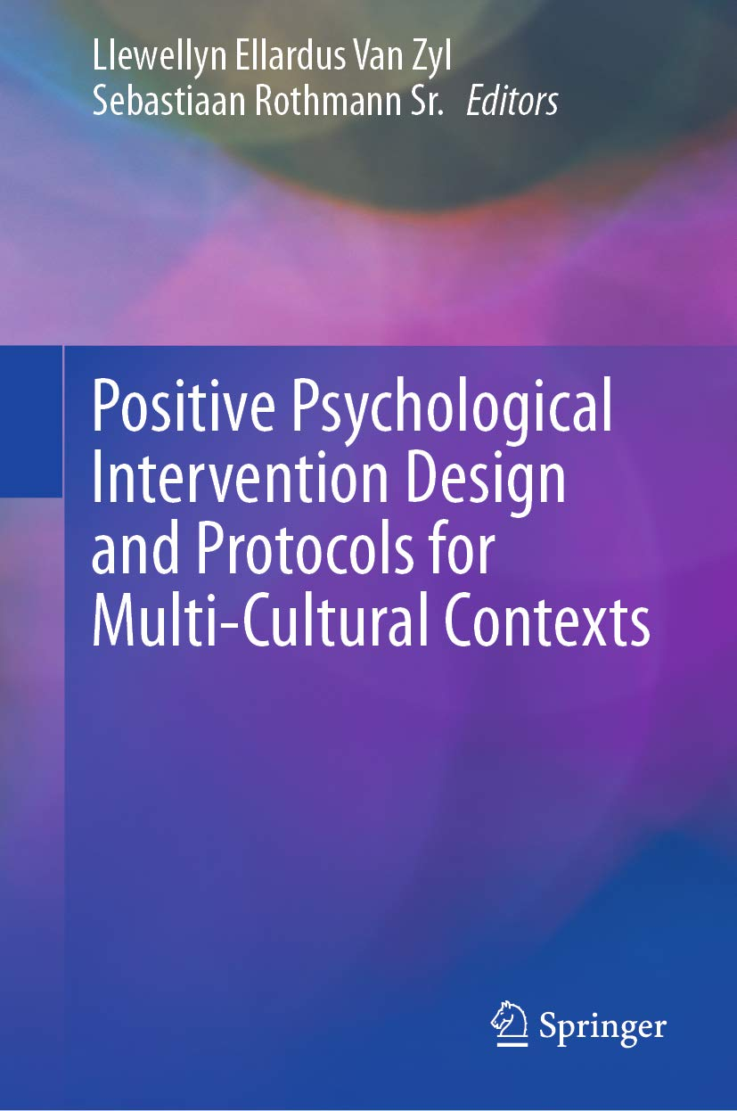Positive Psychological Intervention Design and Protocols for Multi Cultural Contexts (English Edition)