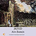 Jilted Audiobook by Ann Barker Narrated by Anne Cater