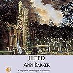 Jilted | Ann Barker