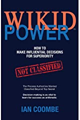 WIKID Power: How to Make Influential Decisions for Superiority Paperback