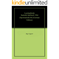 Leichtathletik Statistik-Jahrbuch 1984 (Sportstatistik 66) (German Edition)