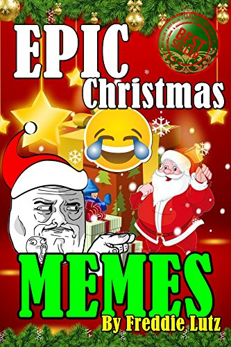 Christmas Memes Funny.Epic Christmas Memes Hilarious Memes Adult Funniest Jokes