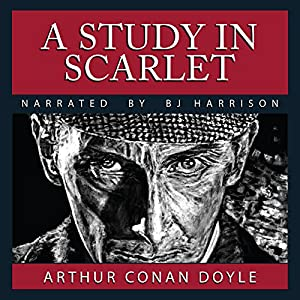 A Study in Scarlet [Classic Tales Edition] Audiobook