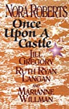 Once upon a Castle, Nora Roberts and Jill Gregory, 0786215070