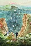 A New Race of Men, Michael Fry, 1780271425