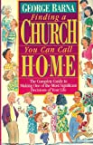 Finding a Church You Can Call Home, George Barna, 0830715002