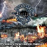 Civilization Under Threat by Potential Threat