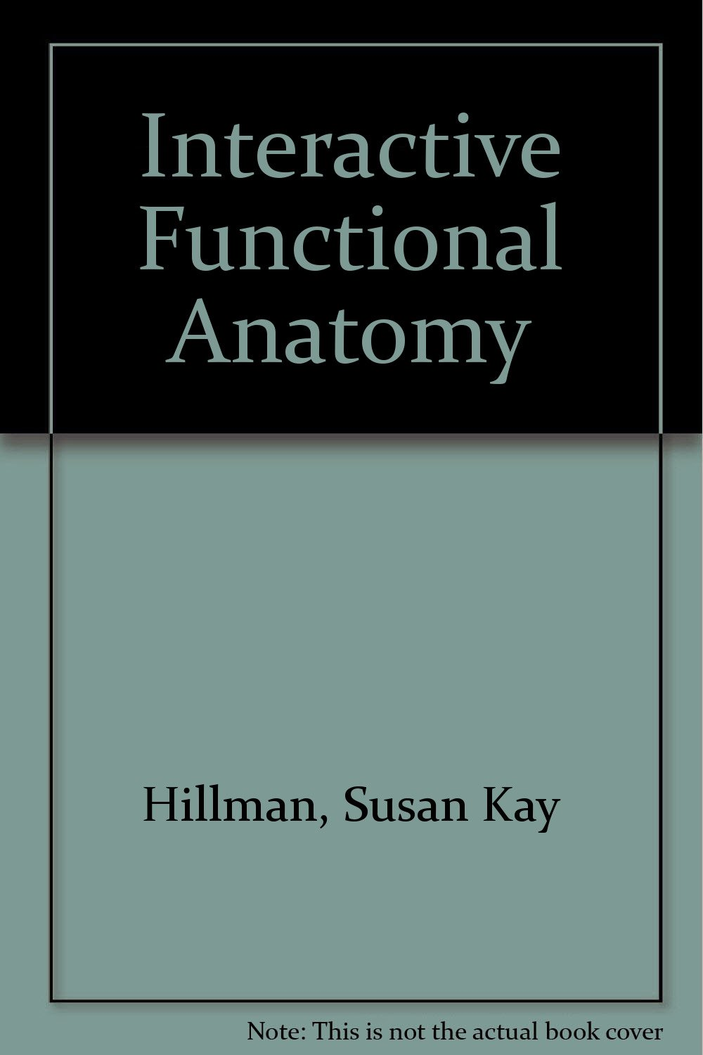 Buy Interactive Functional Anatomy Book Online At Low Prices In