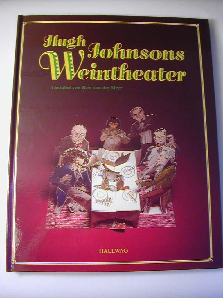 Hugh Johnsons Weintheater