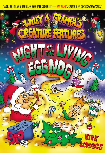 Wiley & Grampa #7: Night of the Living Eggnog (Wiley and Grampa) by Little, Brown Books for Young Readers