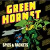 Green Hornet: Spies & Rackets