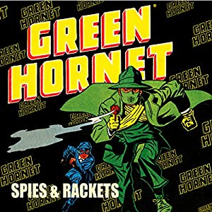 Green Hornet: Spies & Rackets Radio/TV Program
