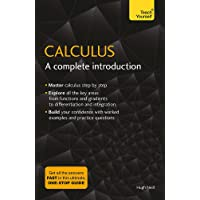 Calculus: A Complete Introduction: Teach Yourself: The Easy Way to Learn Calculus