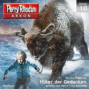 Hüter der Gedanken (Perry Rhodan Arkon 10) Hörbuch