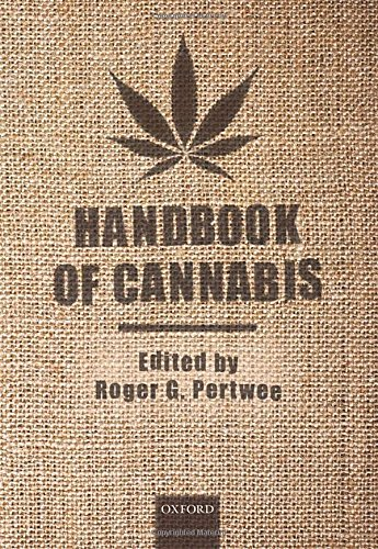Handbook of Cannabis (Handbooks in Psychopharmacology)