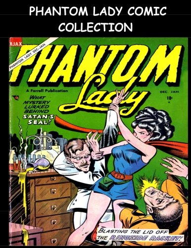 Phantom Lady Comic Collection: 6 Issue Collection - Including Phantom Lady #2-#5 & Wonder Boy #17-#18 - Phantom Lady Comics