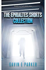 The Ephialtes Shorts Collection Kindle Edition