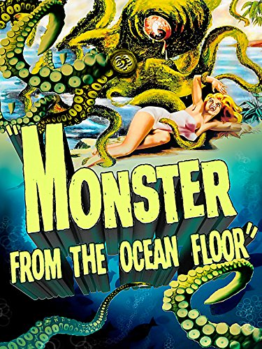 Monster from the Ocean Floor