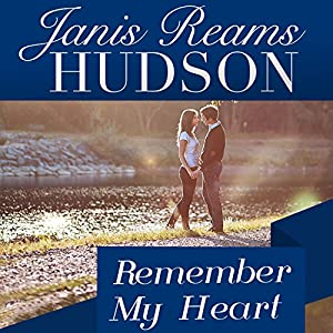 Remember My Heart Audiobook