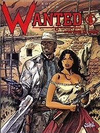 Wanted, tome 4 : L'or sous le scalp par Georges Ramaïoli