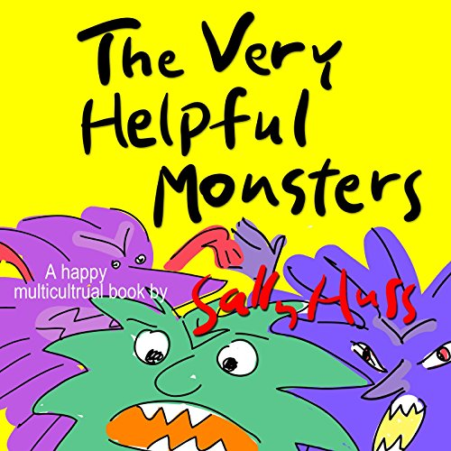 The Very Helpful Monsters (Funny MULTICULTURAL Bedtime Story/Children's Book About Spreading Kindness)
