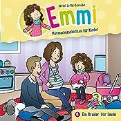 Ein Bruder für Emmi (Emmi - Mutmachgeschichten für Kinder 6) | Bärbel Löffel-Schröder