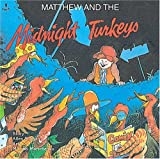 Matthew and the Midnight Turkeys, Allen Morgan, 1550371932
