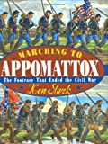 Marching to Appomattox, Ken Stark, 0399242120