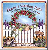 img - for Down A Garden Path To Places Of Love And Joy book / textbook / text book
