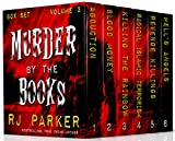 Murder By The Books Vol. 3 (Horrific True Stories)