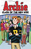 img - for Archie: Clash of the New Kids (Archie & Friends All-Stars) book / textbook / text book