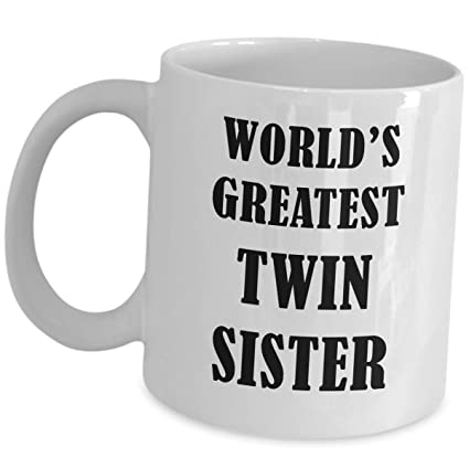 Worlds Greatest Twin Sister Coffee Mug Funny Cute Cup Gift