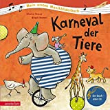 Karneval der Tiere (Mein erstes Musikbilderbuch mit CD)