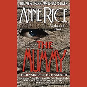 The Mummy or Ramses the Damned Audiobook