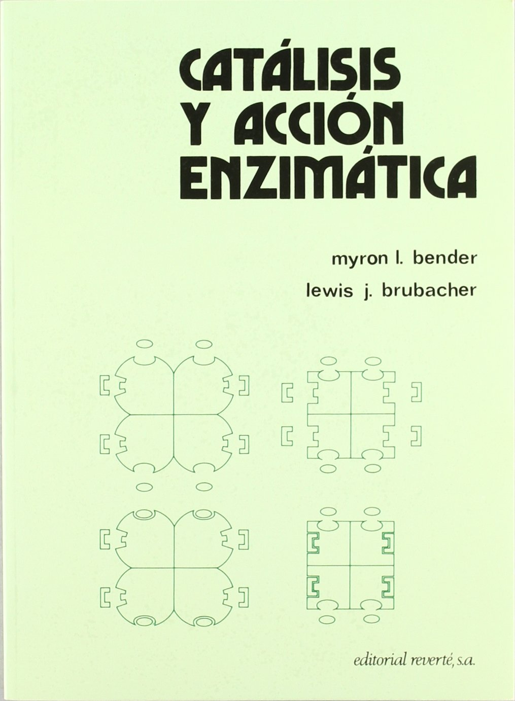 CATALISIS Y ACCION ENZIMATICA: MYRON BENDER: 9788429170467: Amazon ...