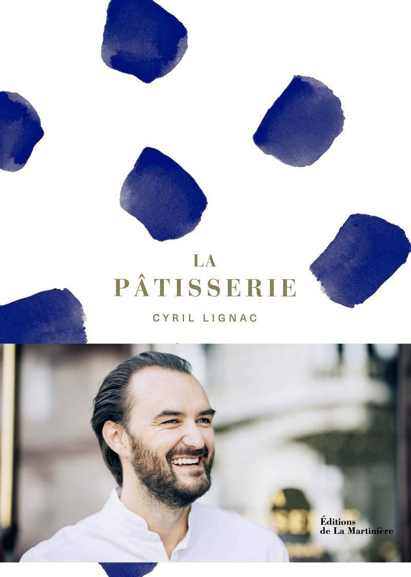 Amazon.fr , La pâtisserie , Cyril Lignac, Jerome Galland