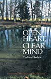 img - for Open Heart, Clear Mind: An Introduction to the Buddha's Teachings book / textbook / text book