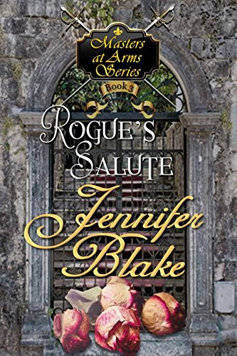 Juliette is in dire need of a strong husband, Nicholas desperately needs a mother for his adopted street boys. A match of convenience turns to passion, but who wants to stop the marriage from happening? Rogue's Salute (Masters At Arms Book 3) by Jennifer Blake