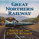 Great Northern Railway - Route of the Empire Builder