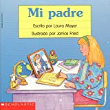 img - for Mi padre book / textbook / text book