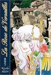 La rose de Versailles, tome 3 par Ikeda