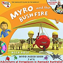 Myro and the Bush Fire: Myro, the Smallest Plane in the World (Myro Goes to Australia)