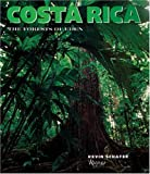 Costa Rica: The Forests of Eden
